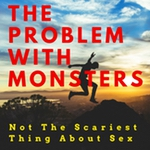 The Problem With Monsters